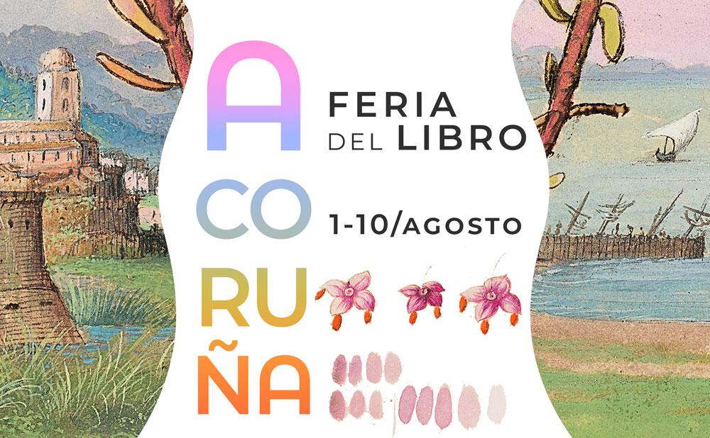 Feria del Libro de A Coruña, del 1 al 10 de agosto de 2021