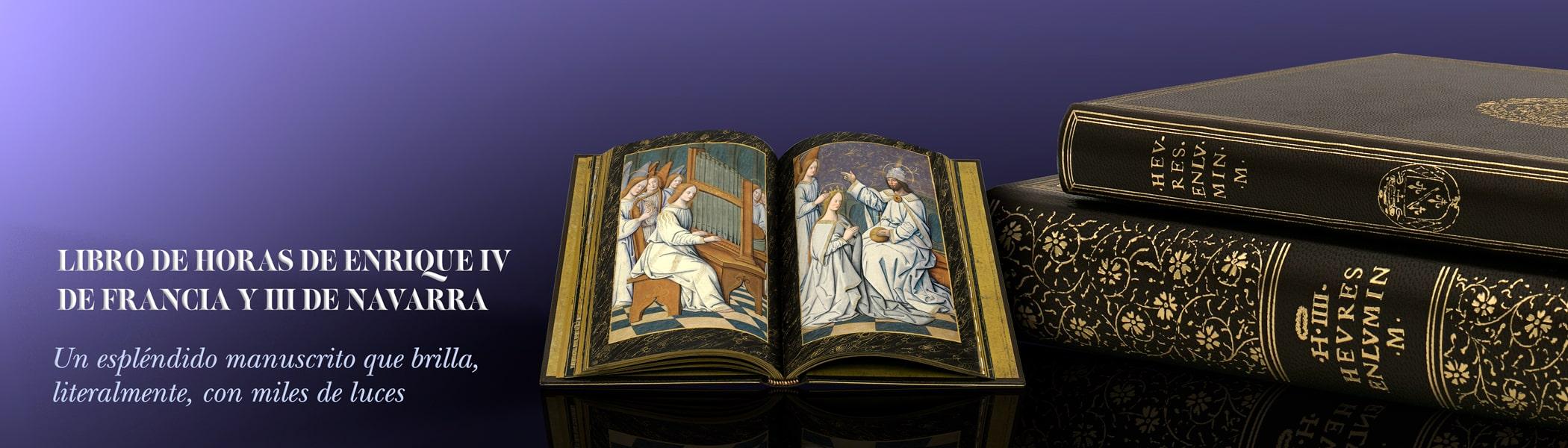 Libro de Horas d Enrique IV Francia III Navarra. Espléndido manuscrito que brilla literalmente, con miles de luces.