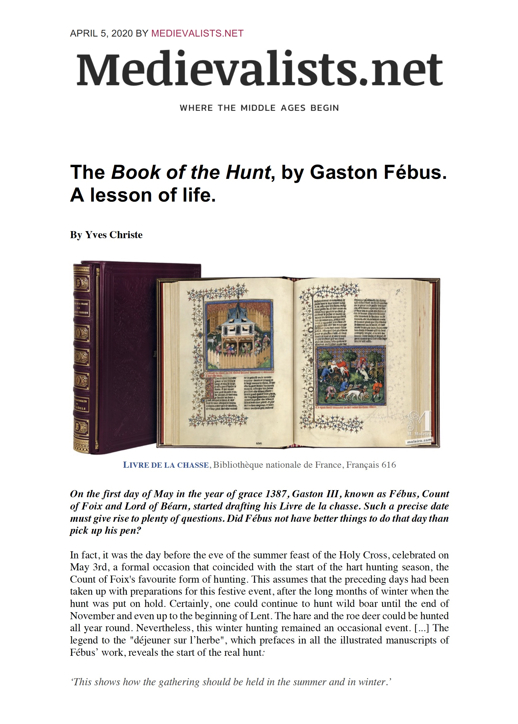 <p>The Book of the Hunt by Gaston Fébus. A lesson for life.</p>