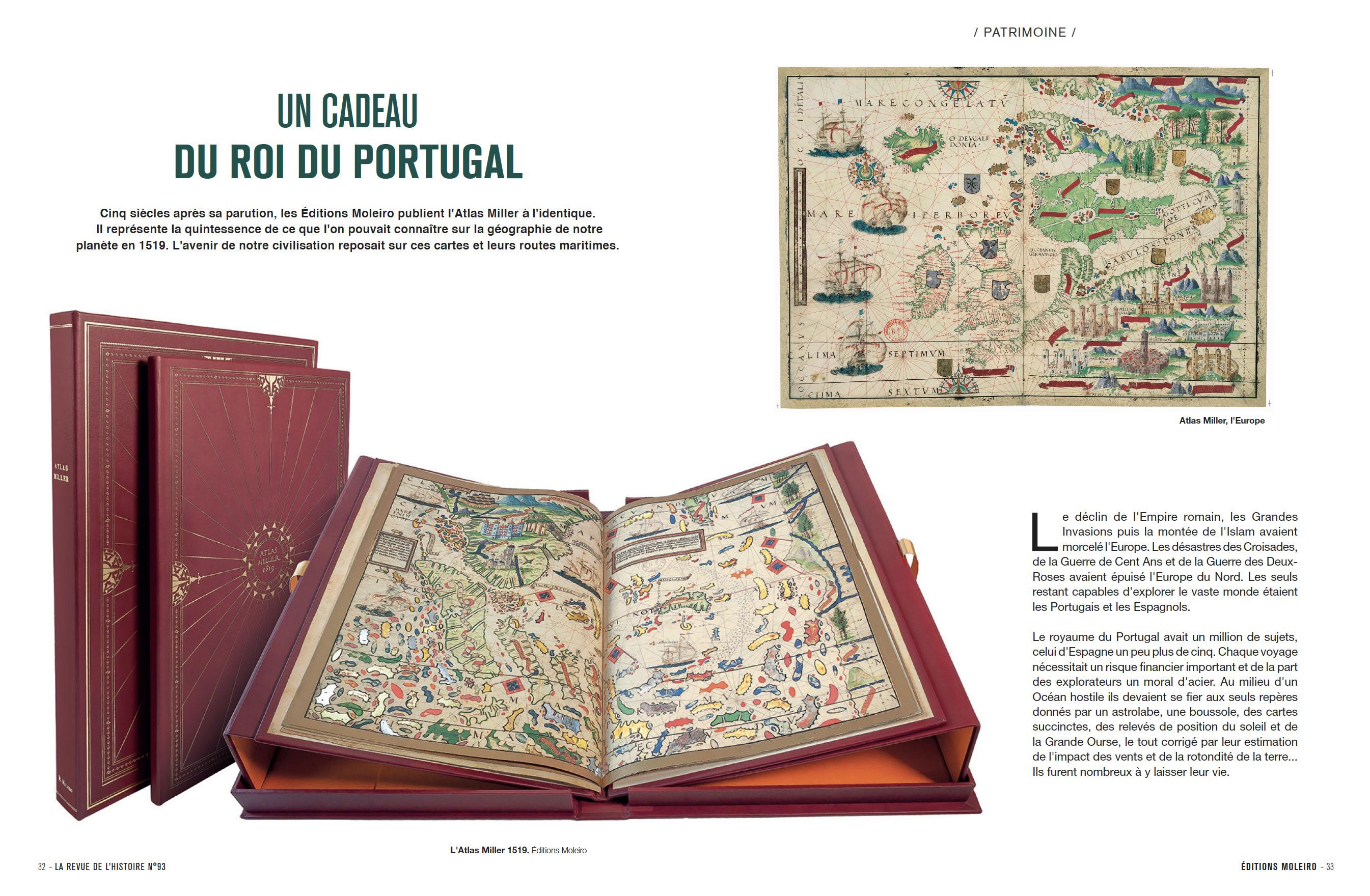 Un cadeau du roi du Portugal